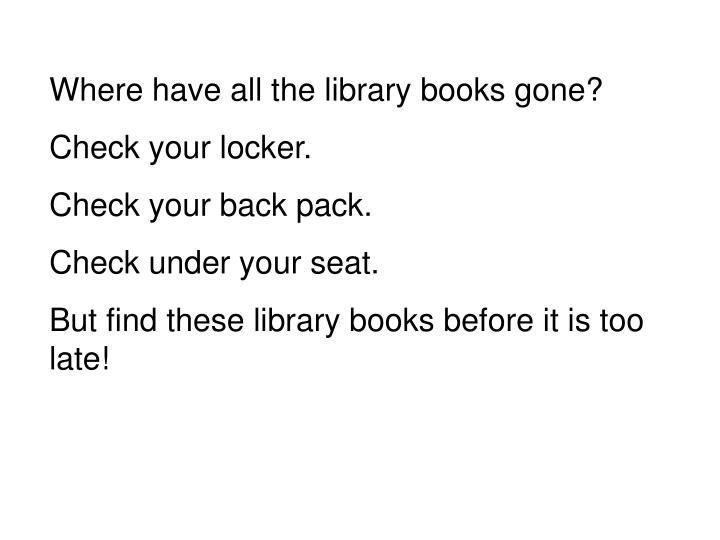 Where have all the library books gone?