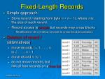 fixed length records