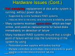 hardware issues cont