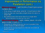 improvement in performance via parallelism cont