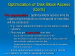 optimization of disk block access cont