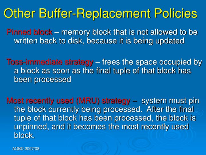 Other Buffer-Replacement Policies