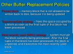 other buffer replacement policies