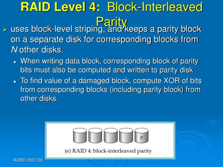 RAID Level 4: