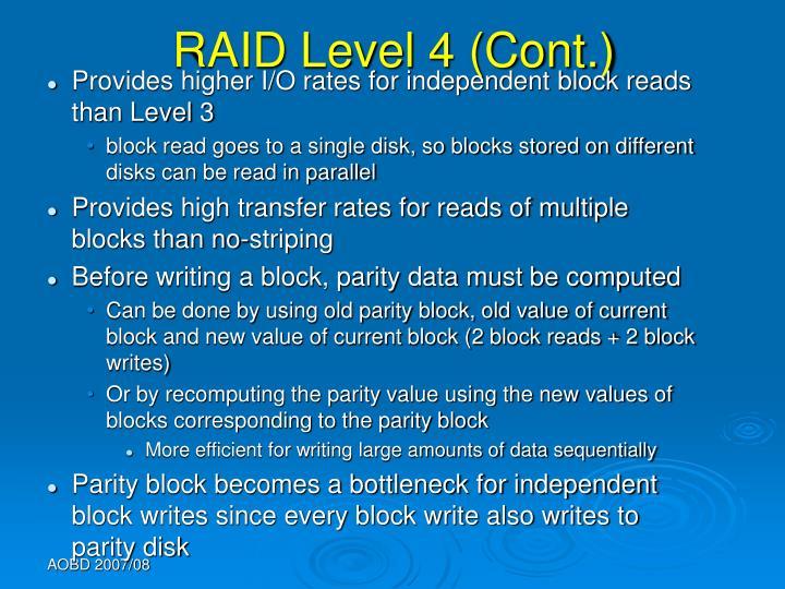RAID Level 4 (Cont.)