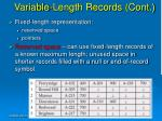 variable length records cont