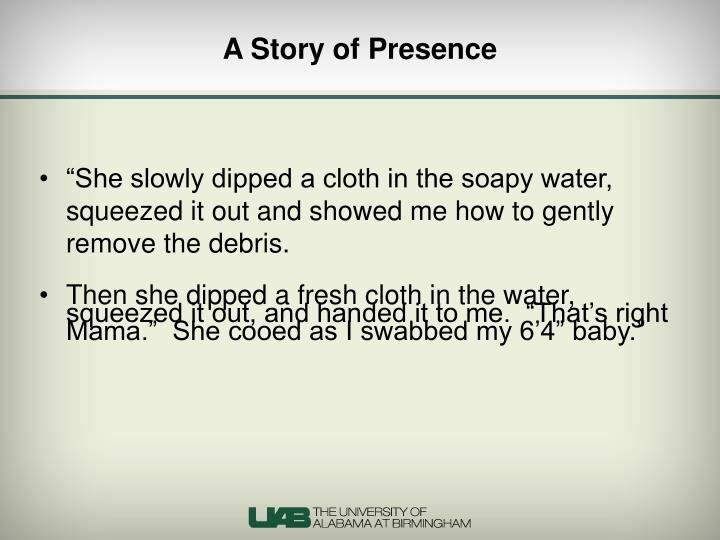 A Story of Presence