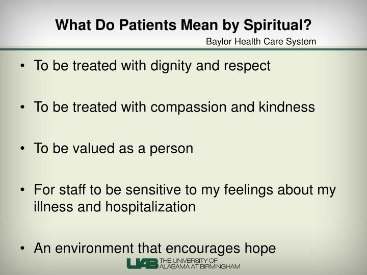 What Do Patients Mean by Spiritual?
