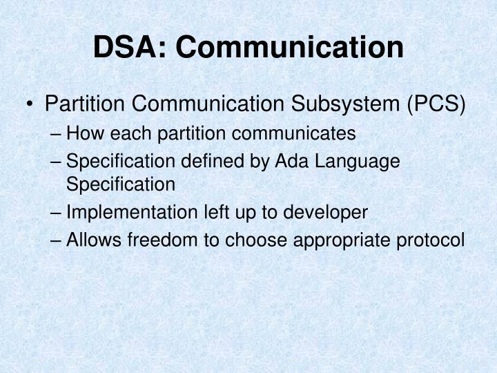 DSA: Communication
