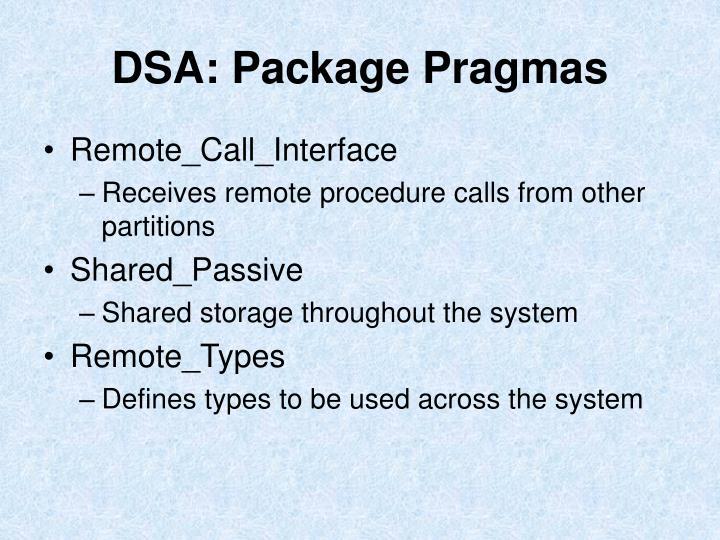 DSA: Package Pragmas