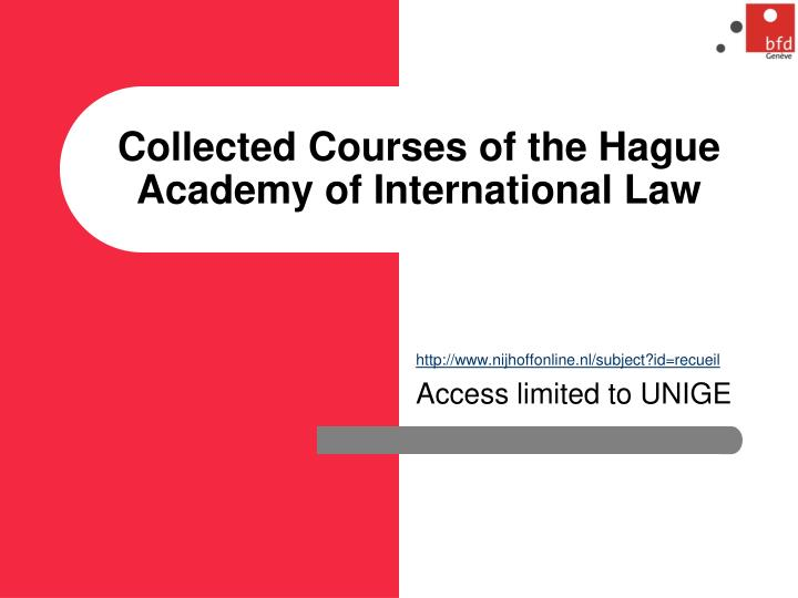 Collected Courses of the Hague Academy of International Law