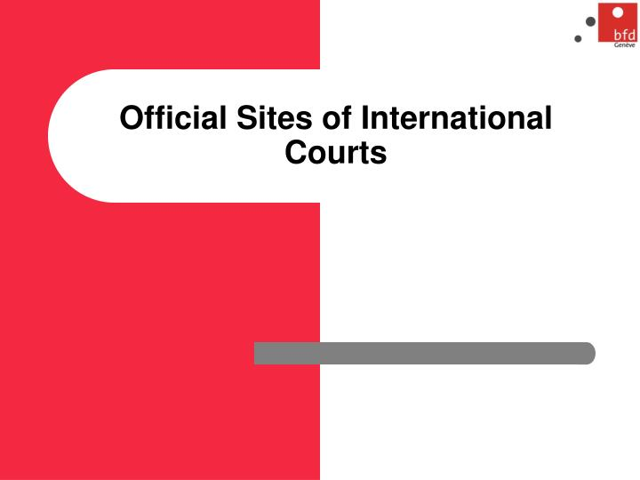 Official Sites of International Courts