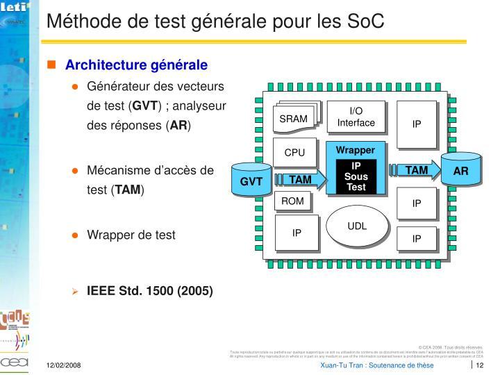 Méthode de test générale pour les SoC