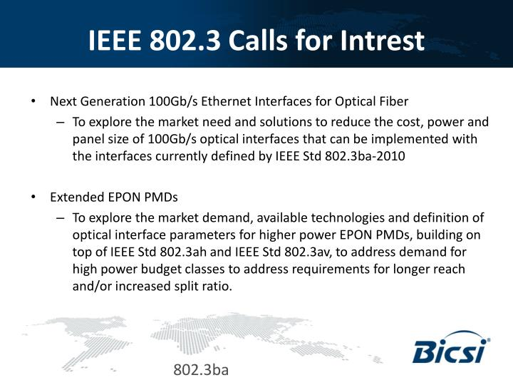 IEEE 802.3 Calls for Intrest