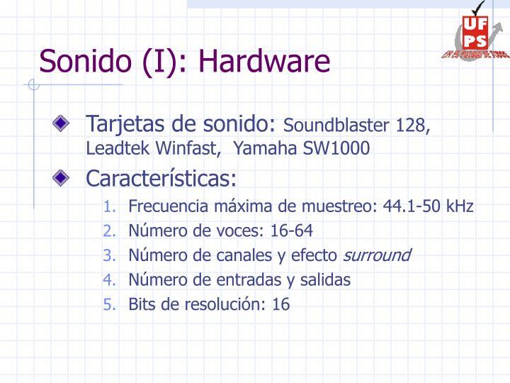 Sonido (I): Hardware