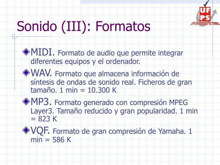 Sonido (III): Formatos