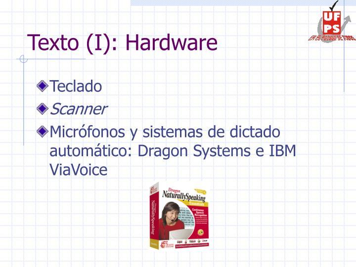 Texto (I): Hardware