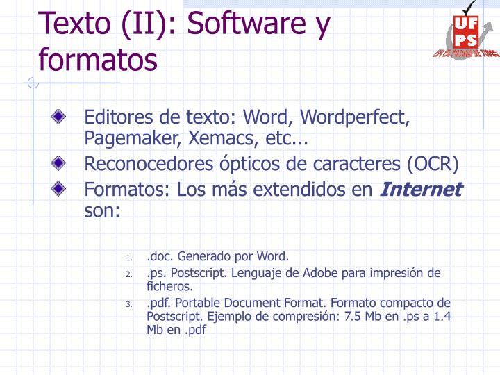 Texto (II): Software y formatos