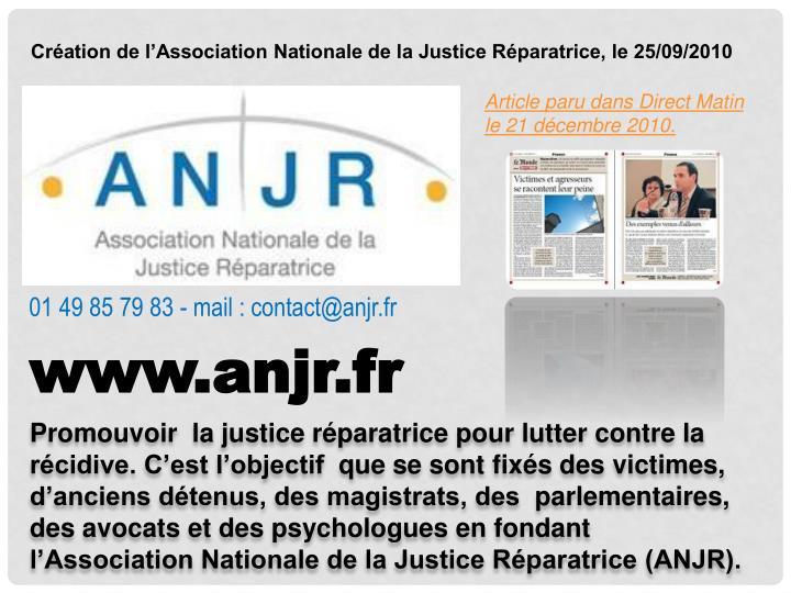Création de l'Association Nationale de la Justice Réparatrice, le 25/09/2010
