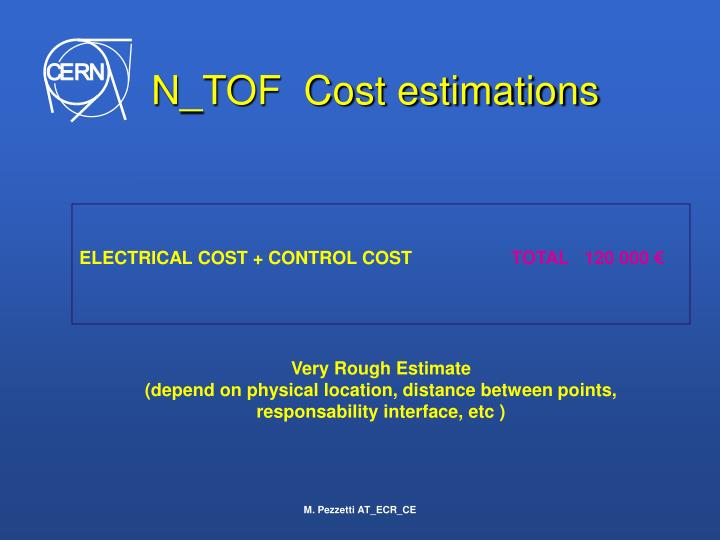 N_TOF  Cost estimations