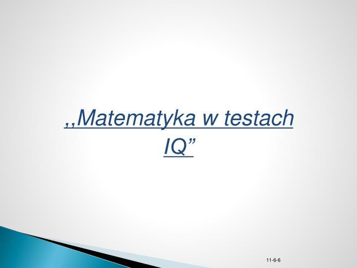 ,,Matematyka w testach