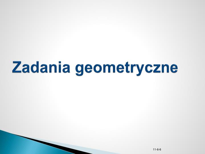 Zadania geometryczne