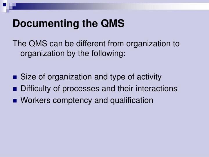 Documenting the QMS