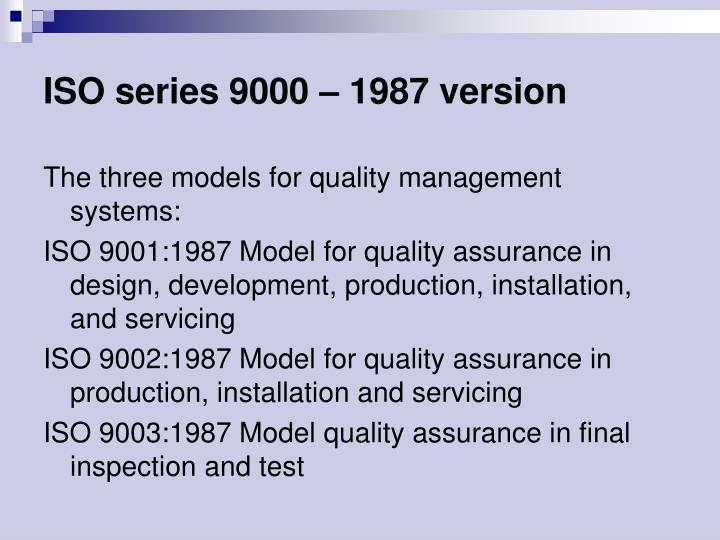 ISO series 9000 – 1987 version