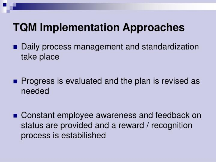 TQM Implementation Approaches