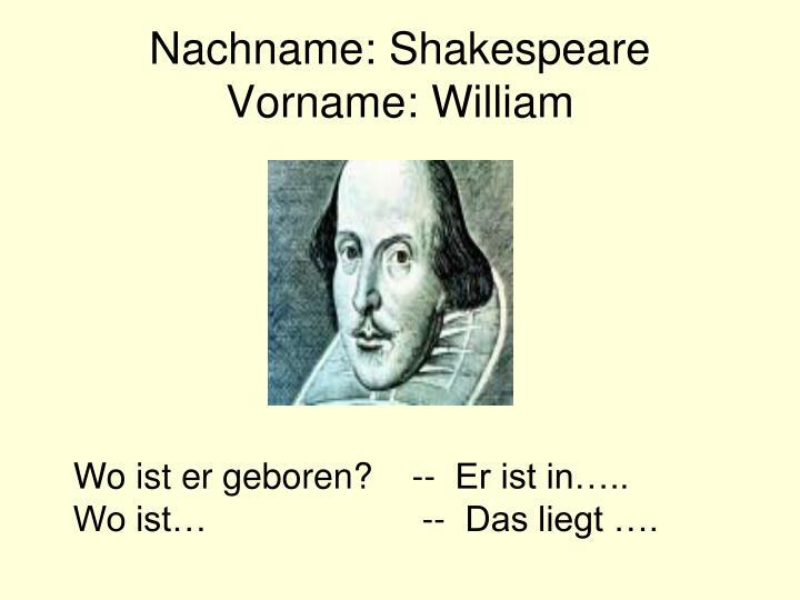 Nachname: Shakespeare