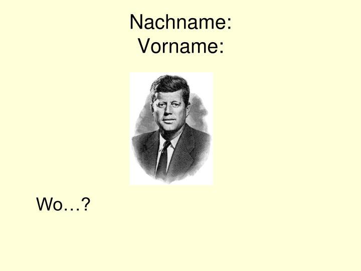 Nachname: