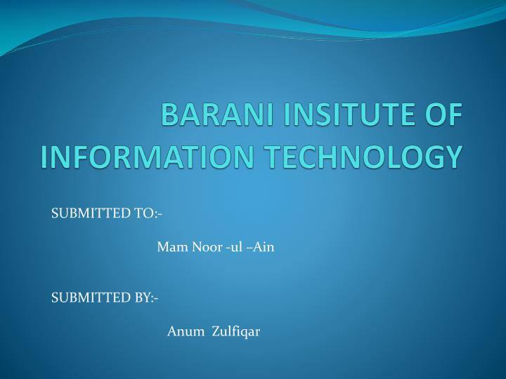Barani insitute of information technology