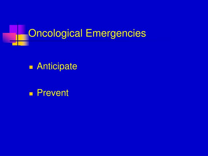 Oncological Emergencies
