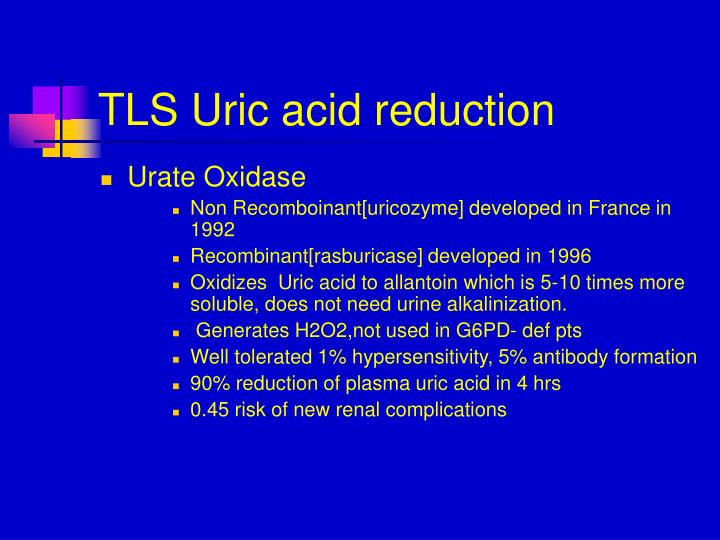TLS Uric acid reduction