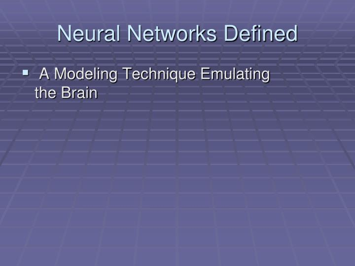 Neural Networks Defined