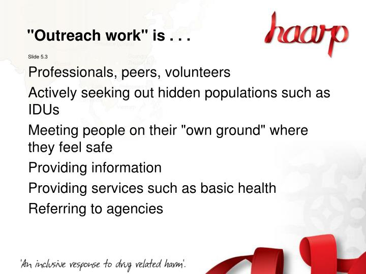 """""""Outreach work"""" is . . ."""