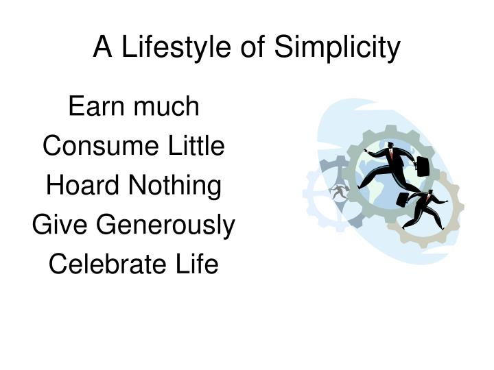 A Lifestyle of Simplicity