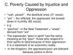 c poverty caused by injustice and oppression