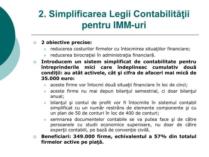 2. Simplificarea Legii Contabilităţii pentru IMM-uri
