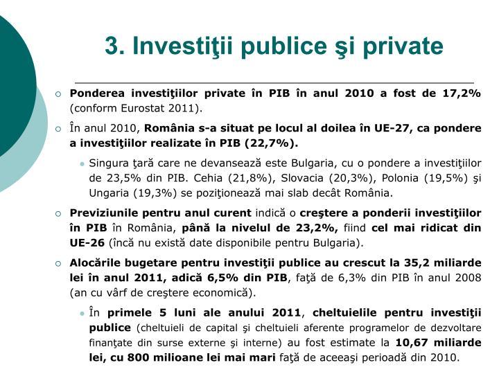 3. Investiţii publice şi private