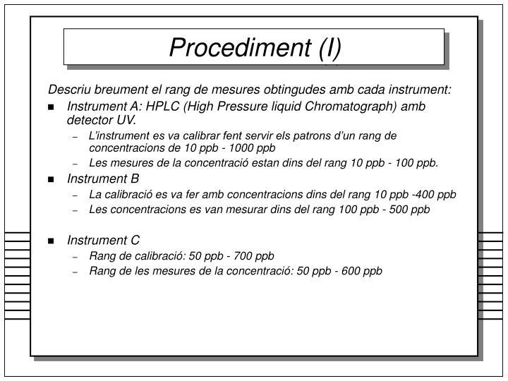 Procediment (I)