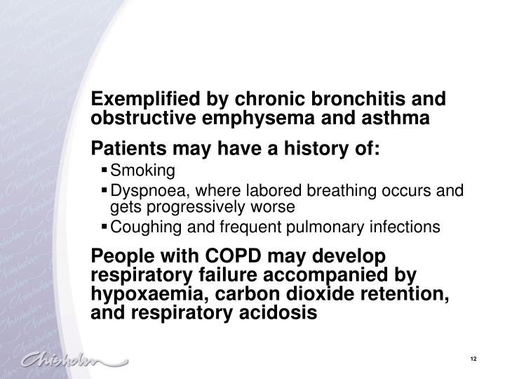 Exemplified by chronic bronchitis and obstructive emphysema and asthma