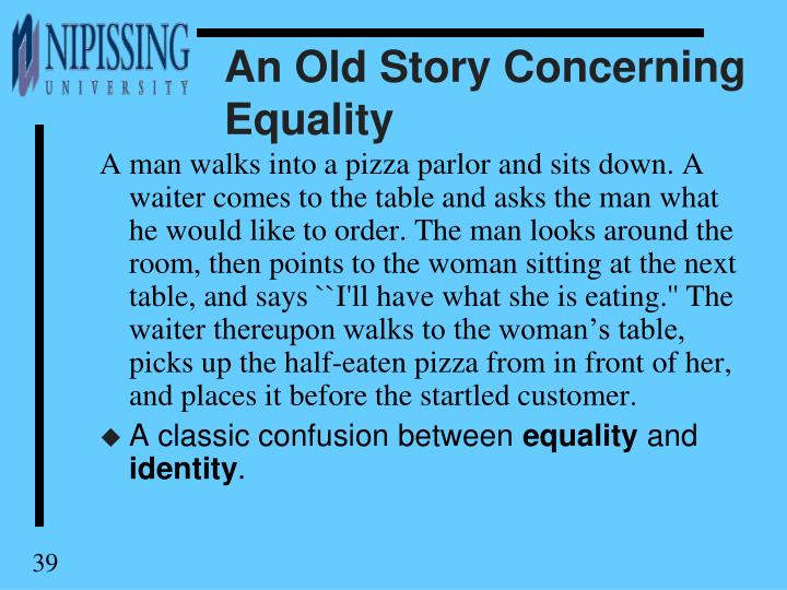 An Old Story Concerning Equality