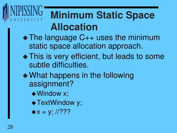 Minimum Static Space Allocation