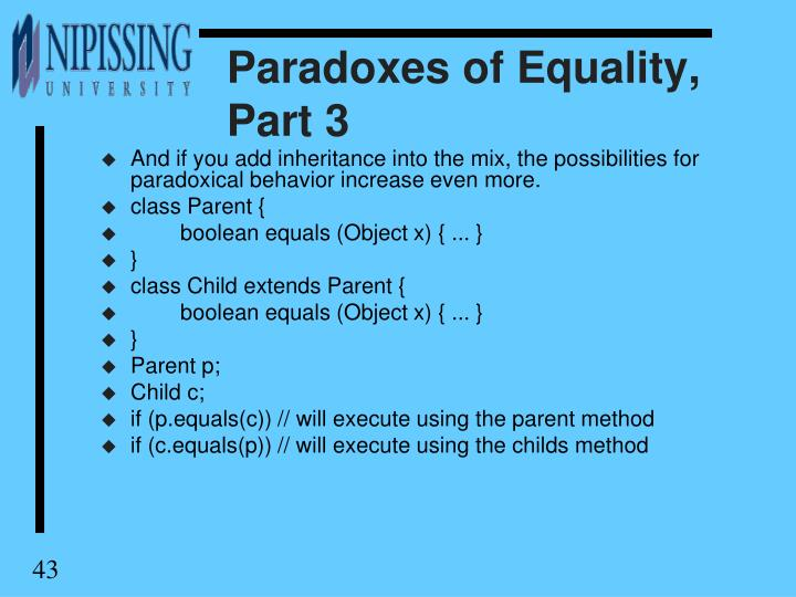 Paradoxes of Equality, Part 3
