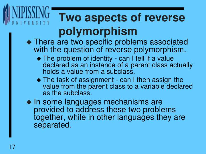 Two aspects of reverse polymorphism