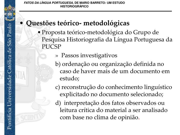 Questões teórico- metodológicas