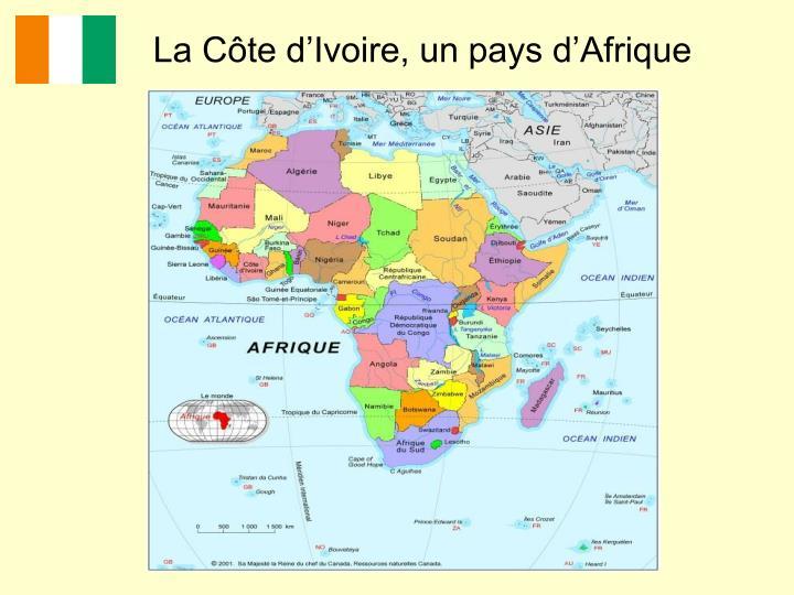 La Côte d'Ivoire, un pays d'Afrique