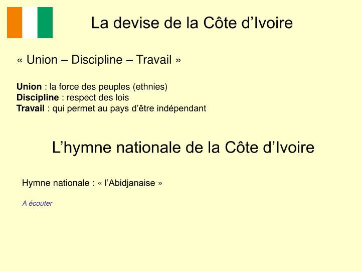 La devise de la Côte d'Ivoire