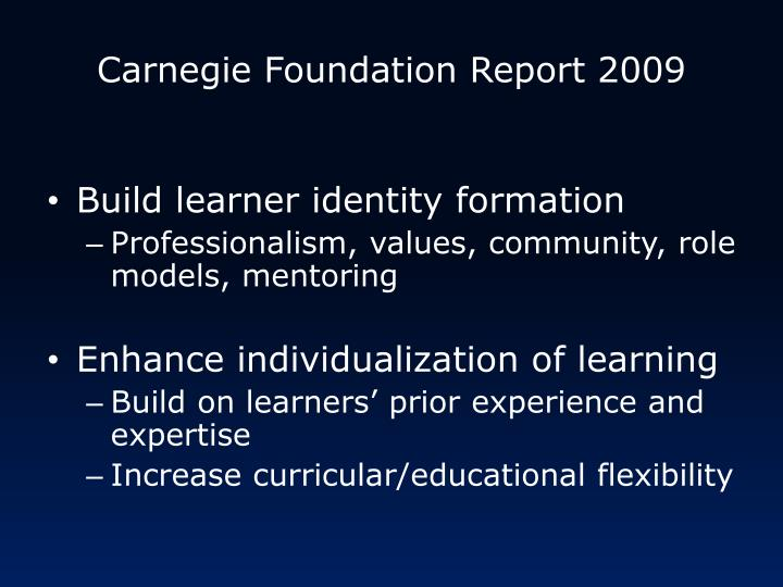 Carnegie Foundation Report 2009
